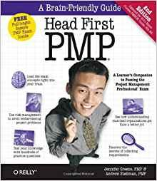 Image for HEAD FIRST PMP: A BRAIN-FRIENDLY GUIDE TO PASSING THE PROJECT MANAGEMENT PR OFESSIONAL EXAM