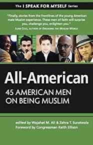 Image for ALL-AMERICAN: 45 AMERICAN MEN ON BEING MUSLIM (I SPEAK FOR MYSELF)