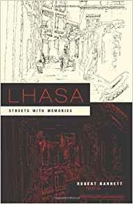 Image for LHASA: STREETS WITH MEMORIES (ASIA PERSPECTIVES: HISTORY, SOCIETY, AND CULT URE)