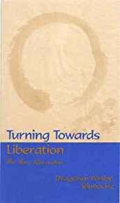 Image for TURNING TOWARDS LIBERATION: THE FOUR REMINDERS