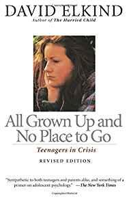 Image for ALL GROWN UP AND NO PLACE TO GO: TEENAGERS IN CRISIS