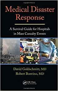 Image for MEDICAL DISASTER RESPONSE: A SURVIVAL GUIDE FOR HOSPITALS IN MASS CASUALTY EVENTS