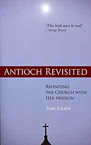 Image for ANTIOCH REVISITED: REUNITING THE CHURCH WITH HER MISSION
