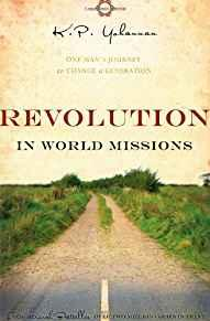 Image for REVOLUTION IN WORLD MISSIONS: ONE MAN'S JOURNEY TO CHANGE A GENERATION