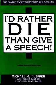 Image for I'D RATHER DIE THAN GIVE A SPEECH