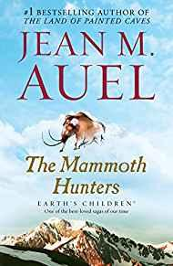Image for THE MAMMOTH HUNTERS: EARTH'S CHILDREN, BOOK THREE