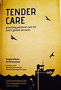Image for TENDER CARE: PROVIDING PASTORAL CARE FOR GOD'S GLOBAL SERVANTS