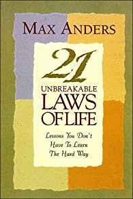 Image for 21 UNBREAKABLE LAWS OF LIFE