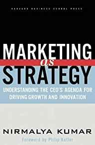 Image for MARKETING AS STRATEGY: UNDERSTANDING THE CEO'S AGENDA FOR DRIVING GROWTH AN D INNOVATION