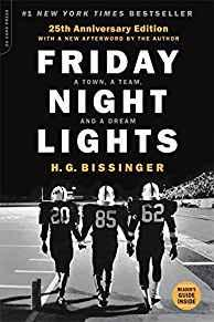 Image for FRIDAY NIGHT LIGHTS, 25TH ANNIVERSARY EDITION: A TOWN, A TEAM, AND A DREAM