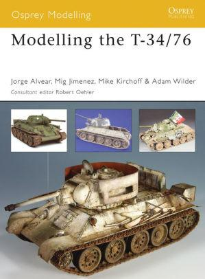 Image for MODELLING THE T-34/76