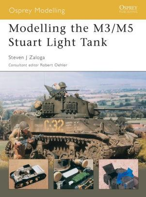 Image for MODELLING THE M3/M5 STUART LIGHT TANK