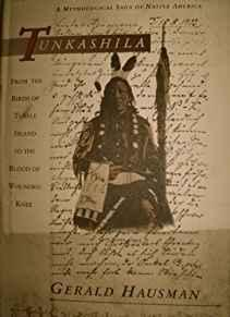 Image for TUNKASHILA: FROM THE BIRTH OF TURTLE ISLAND TO THE BLOOD OF WOUNDED KNEE