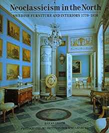 Image for NEO-CLASSICISM IN THE NORTH: SWEDISH FURNITURE AND INTERIORS, 1770-1850