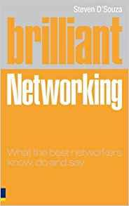 Image for BRILLIANT NETWORKING: WHAT THE BEST NETWORKERS KNOW, SAY AND DO