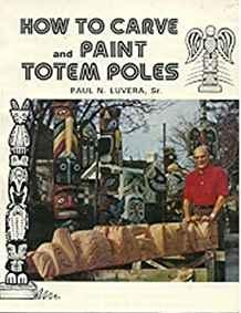 Image for HOW TO CARVE TOTEM POLES