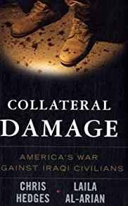 Image for COLLATERAL DAMAGE: AMERICA'S WAR AGAINST IRAQI CIVILIANS