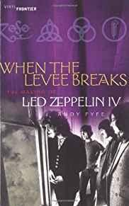 Image for WHEN THE LEVEE BREAKS: THE MAKING OF LED ZEPPELIN IV (THE VINYL FRONTIER SE RIES)