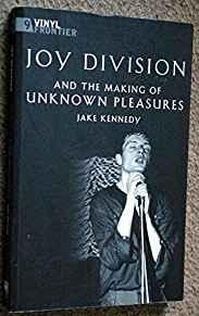 Image for JOY DIVISION AND THE MAKING OF UNKNOWN PLEASURES