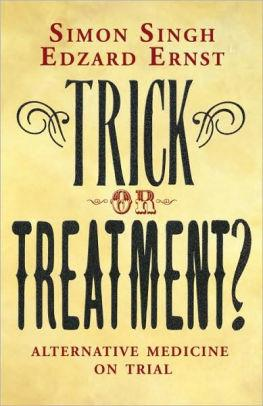 Image for TRICK OR TREATMENT?: ALTERNATIVE MEDICINE ON TRIAL