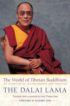 Image for THE WORLD OF TIBETAN BUDDHISM: AN OVERVIEW OF ITS PHILOSOPHY AND PRACTICE