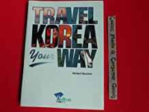 Image for TRAVEL KOREA YOUR WAY