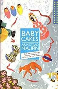 "Image for BABY CAKES: THE FOURTH VOLUME IN THE ""TALES OF THE CITY"" SEQUENCE"