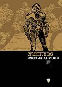 Image for STRONTIUM DOG: SEARCH/DESTROY AGENCY FILES: V. 1