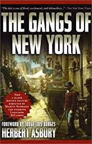 Image for THE GANGS OF NEW YORK: AN INFORMAL HISTORY OF THE UNDERWORLD