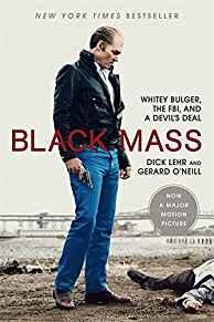 Image for BLACK MASS: WHITEY BULGER, THE FBI, AND A DEVIL'S DEAL