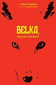 Image for BELKA, WHY DON'T YOU BARK