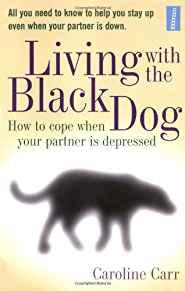 Image for LIVING WITH THE BLACK DOG