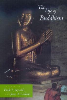 Image for THE LIFE OF BUDDHISM / EDITION 1