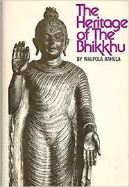 Image for HERITAGE OF THE BHIKKHU : A SHORT HISTORY OF THE BHIKKHU IN EDUCATIONAL, CU LTURAL, SOCIAL, AND POLITICAL LIFE
