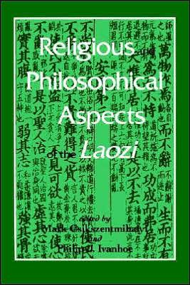 Image for RELIGIOUS AND PHILOSOPHICAL ASPECTS OF THE LAOZI / EDITION 1