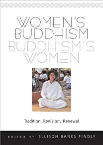 Image for WOMEN'S BUDDHISM, BUDDHISM'S WOMEN -- TRADITION, REVISION, RENEWAL