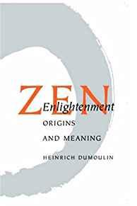 Image for ZEN ENLIGHTENMENT: ORIGINS AND MEANING