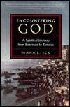 Image for ENCOUNTERING GOD: A SPIRITUAL JOURNEY FROM BOZEMAN TO BANARAS