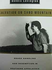 Image for SALVATION ON SAND MOUTAIN: SNAKE HANDLING AND REDEMPTION IN SOUTHERN APPALA CHIA