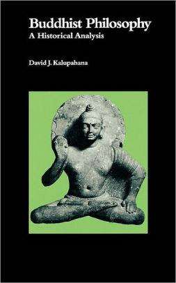 Image for BUDDHIST PHILOSOPHY: A HISTORICAL ANALYSIS / EDITION 1