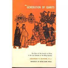 Image for GENERATION OF GIANTS; THE STORY OF THE JESUITS IN CHINA IN THE LAST DECADES OF THE MING DYNASTY
