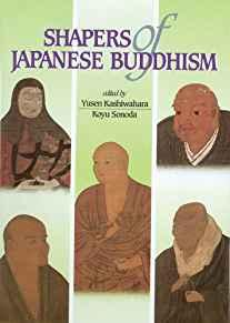 Image for SHAPERS OF JAPANESE BUDDHISM