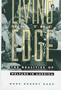 Image for LIVING ON THE EDGE: THE REALITIES OF WELFARE IN AMERICA (FILM AND CULTURE)