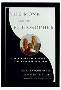 Image for THE MONK AND THE PHILOSOPHER : A FATHER AND SON DISCUSS THE MEANING OF LIFE