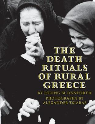 Image for THE DEATH RITUALS OF RURAL GREECE / EDITION 1