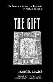 Image for THE GIFT: THE FORM AND REASON FOR EXCHANGE IN ARCHAIC SOCIETIES