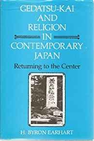 Image for GEDATSU-KAI AND RELIGION IN CONTEMPORARY JAPAN: RETURNING TO THE CENTER (NO DUSTJACKET)