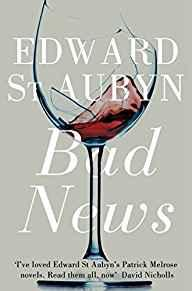 Image for BAD NEWS. EDWARD ST. AUBYN