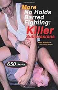 Image for MORE NO HOLDS BARRED FIGHTING: KILLER SUBMISSIONS (NO HOLDS BARRED FIGHTING SERIES)
