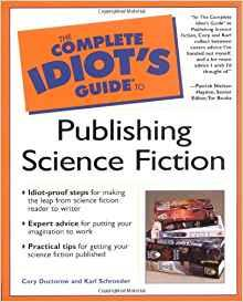 Image for THE COMPLETE IDIOT'S GUIDE TO PUBLISHING SCIENCE FICTION